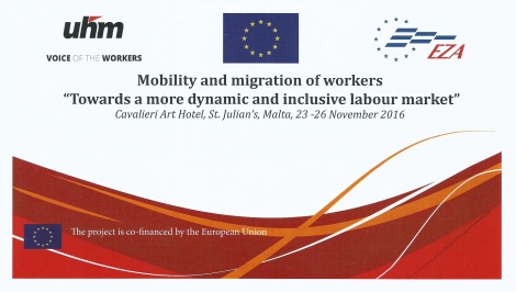 uhm-eza-mobility-and-migration-of-workers-towards-a-more-dynamic-and-inclusive-labour-market-cavalieri-art-hotel-st-julians-malta-24-25-november-2016-1