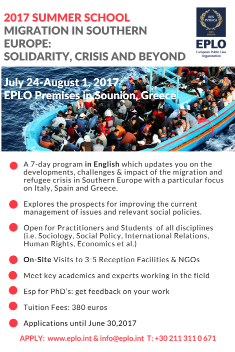 2017 Summer School - MIGRATION IN SOUTHERN EUROPE SOLIDARITY, CRISIS AND BEYOND, July 24-August 1, 2017, EPLO Premises in Sounion, Greece